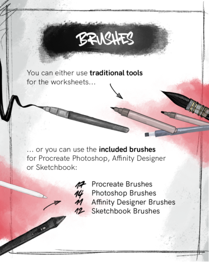 You can either use traditional tools or the included brushes