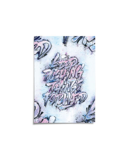 "Cover, Digital Art print ""KEEP PUSHING THINGS FORWARD"""