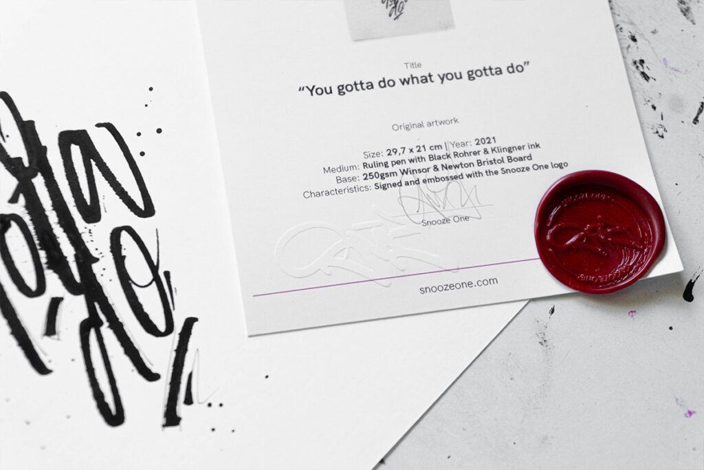 """Certificate of authenticity for the """"I gotta do what I gotta do"""" original artwork"""